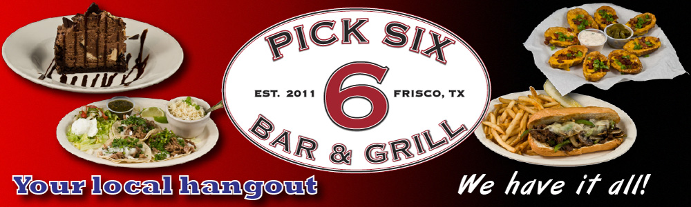 Pick 6 Bar and Grill, Little Elm, Texas